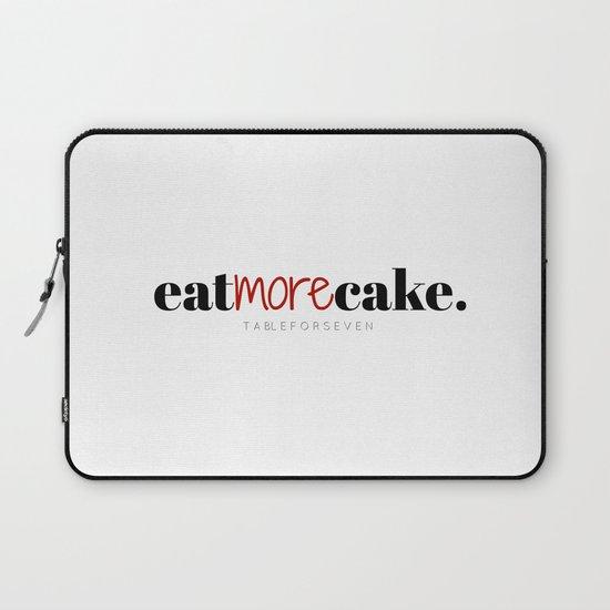 Eat More Cake Laptop Sleeve