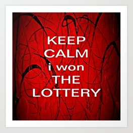 Keep Calm I Won The Lottery - phone cases for 6 - phone cases for 6s plus Art Print
