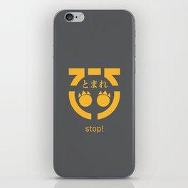 Stop! (amber yellow) iPhone Skin