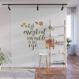 What is essential is invisible to the eye. The Fox. Wall Mural
