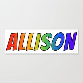 """ALLISON"" First Name Rainbow Spectrum Gradient Colors Pattern Canvas Print"