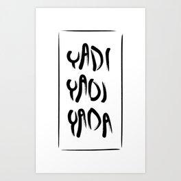Yadi yadi yada Art Print
