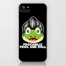 Rockabilly Frog With Funny Saying iPhone Case