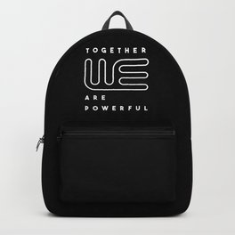 Together we are powerful. Typography design (black and white) Backpack