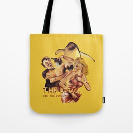 The Attack of the Penguins Tote Bag