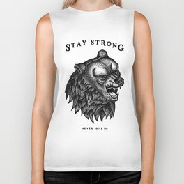 STAY STRONG NEVER GIVE UP Biker Tank