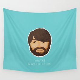 I Am The Bearded Fellow Wall Tapestry