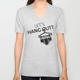 Let's Hang Out Hanger Undies Funny Underwear Pun Unisex V-Neck
