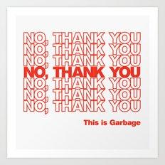 No, Thank You Art Print