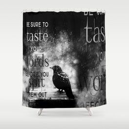 Taste Your Words Crow Shower Curtain