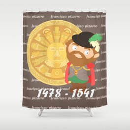 Francisco Pizarro Shower Curtain