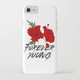Forever young iPhone Case