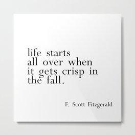 Fitzgerald fall quote Metal Print
