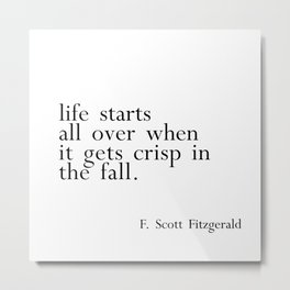 Fitzgerald fall quote Metal Print
