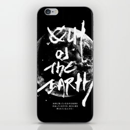 Out of the earth iPhone Skin