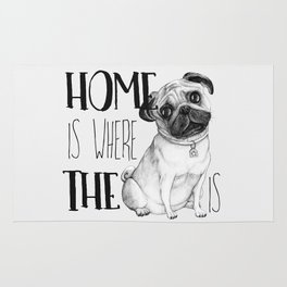 Home Is Where The Dog Is (Pug) White Rug