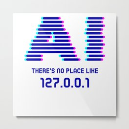 Theres No Place Like 127.0.01 Nerd Metal Print