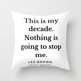 46     Les Brown  Quotes   190824 Throw Pillow