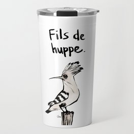 Fils de Huppe Travel Mug