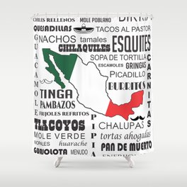 Mexican real food & dishes cousine Shower Curtain