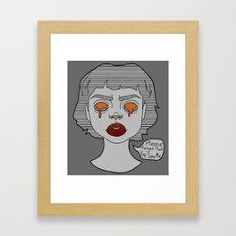 Forget Framed Art Print