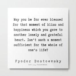 52    | Fyodor Dostoevsky Quotes | 190801 Metal Print