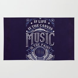 If Life Is The Canvas Music Is The Paint Rug