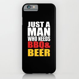 BBQ BEER MEN Quote iPhone Case
