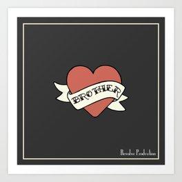 We're Motherfuckers | Brother Art Print