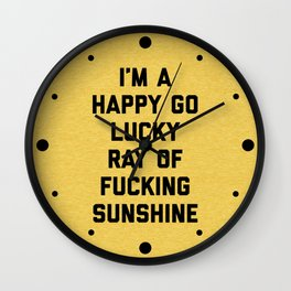 Ray Of Fucking Sunshine Funny Quote Wall Clock