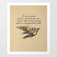 Jane Eyre - I am no bird - Charlotte Bronte Art Print