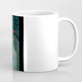 Don't Plant ANYthing but LOVE! Coffee Mug
