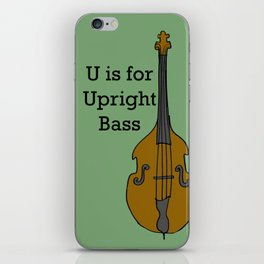 U is for Upright Bass iPhone Skin