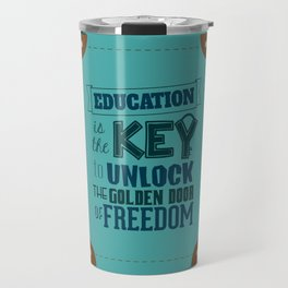 Lab No. 4 Education Is the Key George Washington Carver Inspirationa Quote Travel Mug