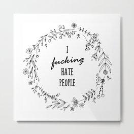 Hate people Doodle florals Metal Print