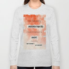 Illuminae - (Amy Kaufman and Jay Kristoff) I think it is because I'm short. Long Sleeve T-shirt
