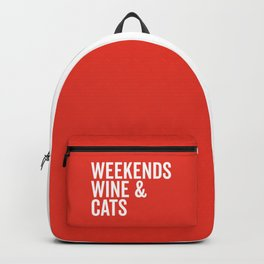 Weekends, Wine & Cats Funny Quote Backpack