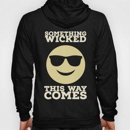 Something Wicked This Way Comes - Badass Shakespeare (Alternative) Hoody