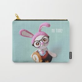 No time! Carry-All Pouch