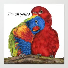 I'm All Yours Canvas Print