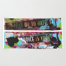 choice is yours Beach Towel