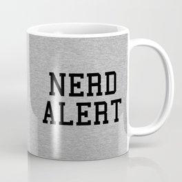 Nerd Alert Funny Quote Coffee Mug
