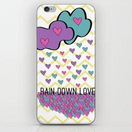 Rain Down Love iPhone Skin
