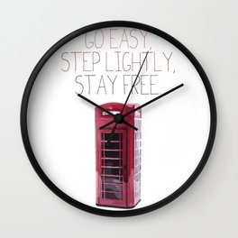 Go Easy, Step Lightly, Stay Free. Wall Clock