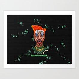 She Took Money From a Clown Art Print