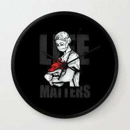 Life Matters Wall Clock
