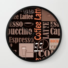 Your favorite coffee. Wall Clock