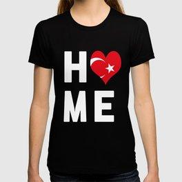 Turkey Is My Home Shirt T-shirt