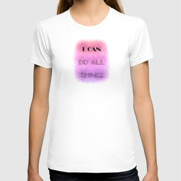 I Can (do all things) [black on shades of pink] T-shirt