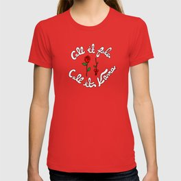 Call It Fate, Call It Karma T-shirt